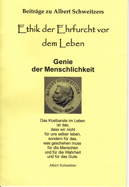 One of Numerous Publications about Albert Schweitzer's Legacy